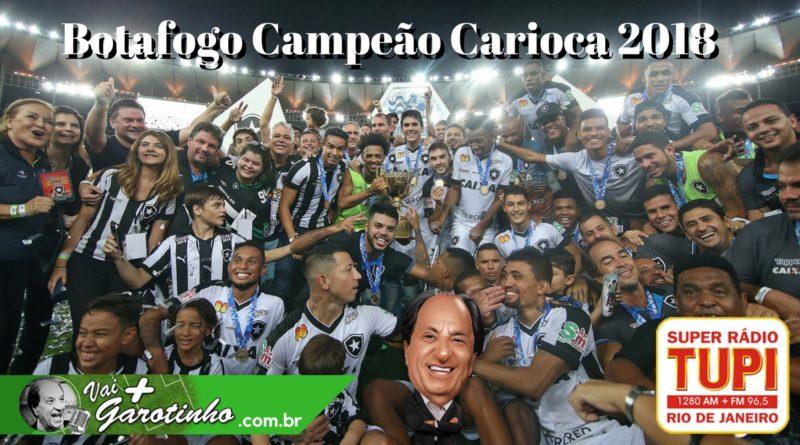 Botafogo Campeão Carioca 2018